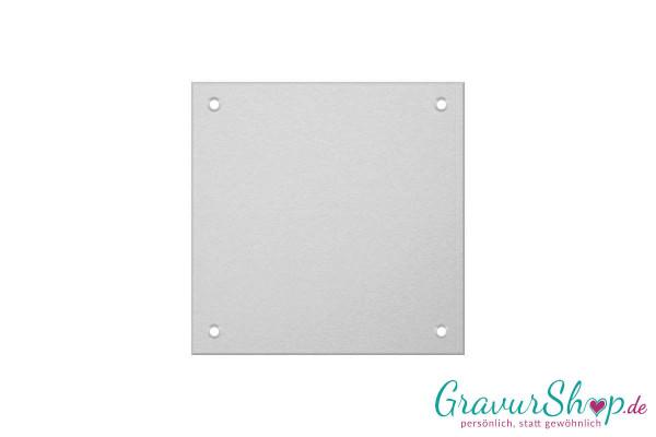Aluminiumschild 100 x 100 mm mit Gravur; 4 Bohrungen
