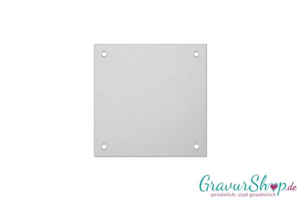 Aluminiumschild 80 x 80 mm mit Gravur; 4 Bohrungen
